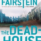"Linda Fairstein ""The Deadhouse"" Hardback Book"