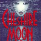 "Robert Ferrigno ""The Cheshire Moon"" Hardback Book"