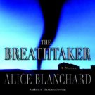 "Alice Blanchard ""The Breathtaker"" Hardback Book"