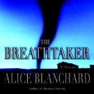 "Alice Blanchard ""The Breathtaker"" Hardback Book"