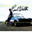 PAUL WALKER SIGNED AUTOGRAPHED 8x10 RP PHOTO FAST AND FURIOUS SO AWESOME SUAVE