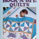 Rock A Bye Quilts Leisure Arts 10 Projects AT4