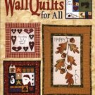 Wall Quilts for All Chris Malone Leisures Arts 12 Designs AT4