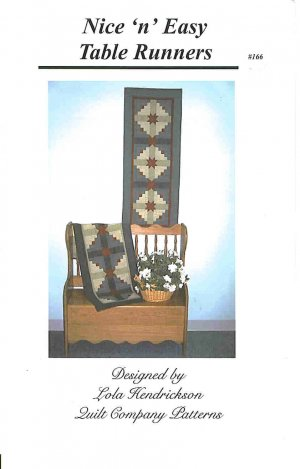 Nice n Easy Table Runners by Lola Hendrickson Quilt Co Patterns