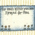 Quilt Labels For each stitch you see I prayed for thee