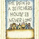 Quilt Labels THE PATH TO A STITCHERS HOUSE IS NEVER LONG