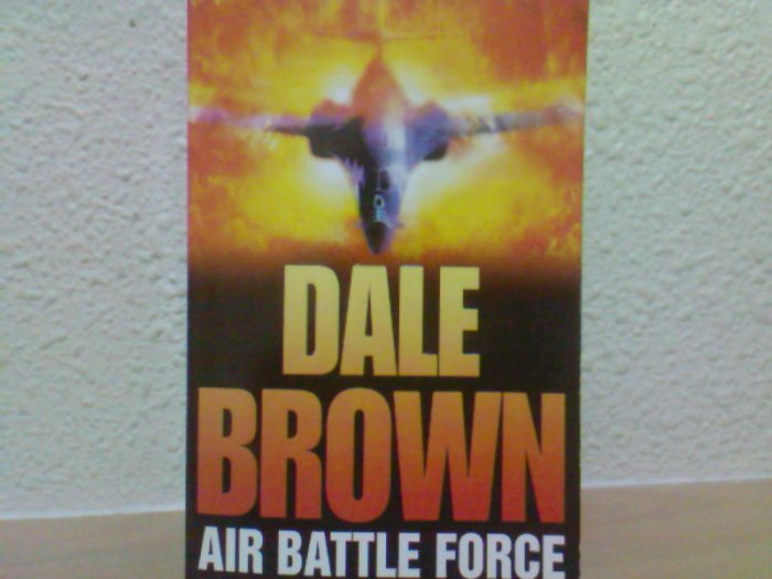 Dale Brown - Air Battle Force