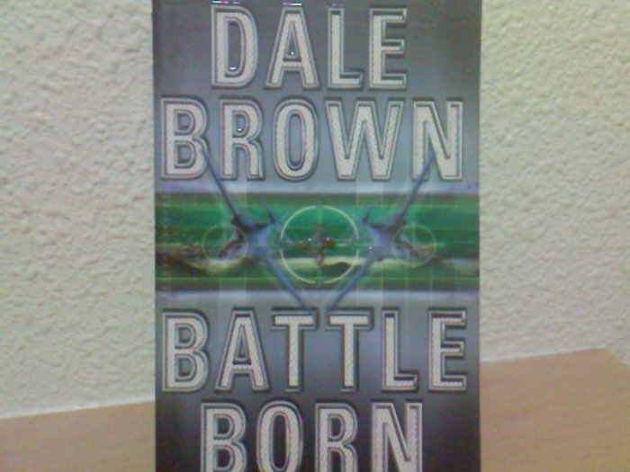Dale Brown - Battle Born