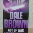 Dale Brown - Act of War