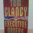 Tom Clancy - Executive Orders