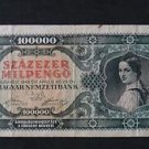 HUNGARY 100 000 PENGO BANKNOTE XF 1946 NO RESERVE