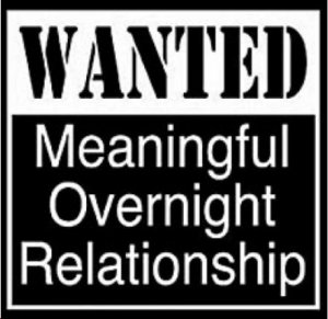 WANTED MEANINGFUL OVERNIGHT RELATIONSHIP NEW BLACK T-SHIRT