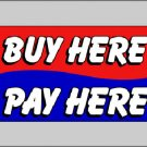 BUY HERE PAY HERE 3x5 ft Banner Advertising Business Sign Flag - FREE SHIPPING