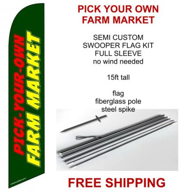 Pick your own farm market flag kit full sleeve swooper flag banner 15ft tall
