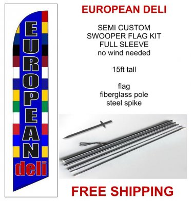 EUROPEAN DELI flag kit full sleeve swooper flag banner 15ft tall restaurant
