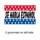 SE HABLA ESPANOL 3x5ft Banner Advertising Business Sign Flag