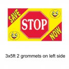 SAVE STOP NOW Banner Advertising Business Sign Flag