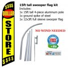 DOLLAR STORE $$$$ flag kit full sleeve swooper flag banner 15ft tall