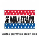 SE HABLA ESPAÑOL Sign Flag 3x5ft advertising  banner sign