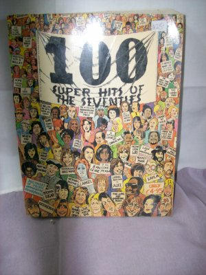 100 SUPER HITS OF THE 70'S SONG BOOK