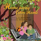 HOME AWAY FROM FROM HOME PICTURE BOOK CHILDREN'S DIVORCE SEPARATION