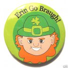 St Patricks Day Pin Erin Go Braugh!