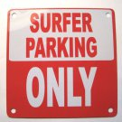 Surfer Parking Only  Magnet