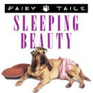 Fairy Tails Sleeping Beauty Dog Lovers Classic book