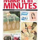 Make it in Minutes Easy Craft Projects for home
