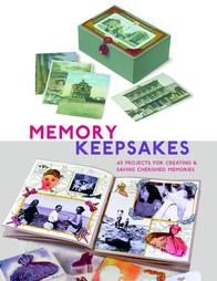 Memory Keepsakes Projects for creating saving memories