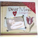 Dear Mom a messege of Love to Personalize