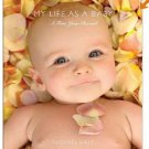My Life As a Baby: A Five-year Record Keepsake by Rachael Hale (2009, Hardcover)