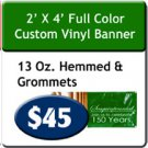 2' x 4' 13 oz Indoor/Outdoor Vinyl Banner Hemmed and Grommeted