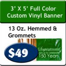 3' x 5' 13 oz Indoor/Outdoor Vinyl Banner Hemmed and Grommeted
