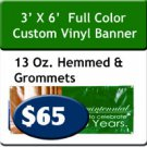 3' x 6' 13 oz Indoor/Outdoor Vinyl Banner Hemmed and Grommeted
