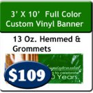 3' x 10' 13 oz Indoor/Outdoor Vinyl Banner Hemmed and Grommeted