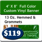 4' x 8' 13 oz Indoor/Outdoor Vinyl Banner Hemmed and Grommeted