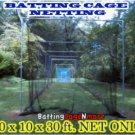 Baseball Softball Batting Cage Netting #21 10x10x30 ft. NET ONLY