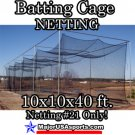 Baseball Softball Batting Cage Netting #21 10x10x40 ft. NET ONLY