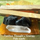 Positive thought- energy /Palo Santo