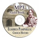 EUSEBIUS-CHURCH HISTORY-EARLY CHRISTIAN-MP3 AUDIO CD-iPhone-iPod Droid Compatble