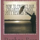 Book How to Protect our Children in School 2011 Revised Edition