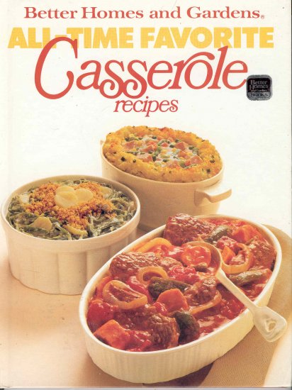 Better Homes and Gardens Cookbook Casserole Recipes