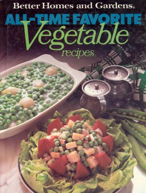 Better Homes and Gardens Cookbook Vegetables