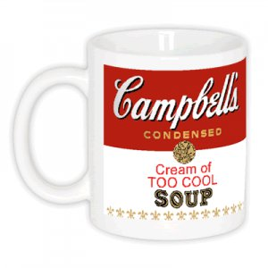 CREAM OF TOO COOL Campbell's Soup Pop Art Coffee Mugs