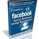 Create A Facebook Social Network With WordPress - MRR