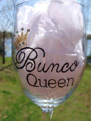 Bunco Queen Hand Painted Wine Glass