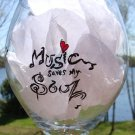 Music Saves My Soul Hand Painted Wine Glass