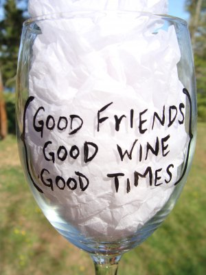 Good Friends Good Wine Good Times Hand Painted Wine Glass