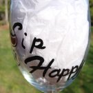 Sip Happy Hand Painted Wine Glass